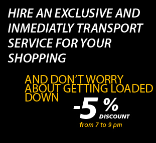 Hire and exclusive and inmediatly transport service for your shopping